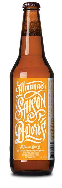 Almanac Beer Company - Saison Dolores. Lettering by Erik Marinovich
