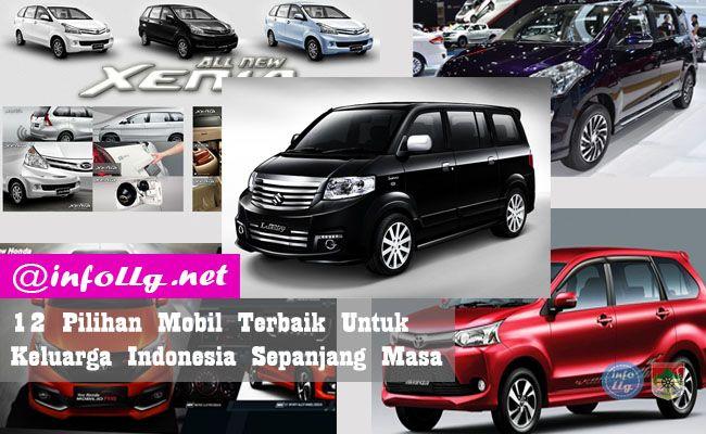 Pilihan Mobil Terbaik Untuk Keluarga Indonesia Sepanjang Masa   http://www.infollg.net/2017/08/pilihan-mobil-terbaik-untuk-keluarga-indonesia-sepanjang-masa/637