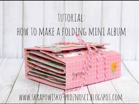 Tutorial: How to create a folding mini album - FREEBIES FOR CRAFTERS