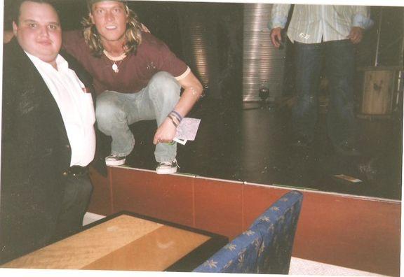 Myself & singer Wes Scantlin I met Wes Scatlin inside some comedy club.