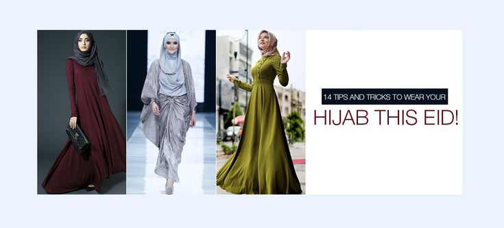 14 Tips and Tricks to wear your Hijab this Eid!