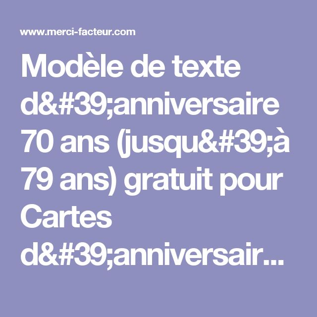 les 25 meilleures id es de la cat gorie texte anniversaire 70 ans sur pinterest. Black Bedroom Furniture Sets. Home Design Ideas