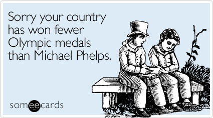 Sorry your country has won fewer Olympic medals than Michael Phelps.