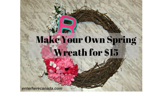 Make Your Own Spring Wreath for $15