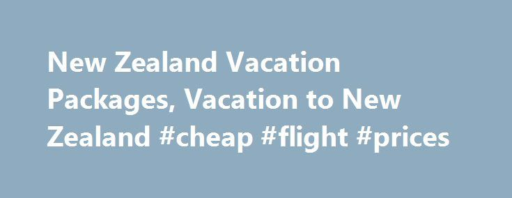 New Zealand Vacation Packages, Vacation to New Zealand #cheap #flight #prices http://travel.nef2.com/new-zealand-vacation-packages-vacation-to-new-zealand-cheap-flight-prices/  #new zealand travel # Auckland – Rotorua – Queenstown 9 nights from $1,624 * T http://www.deepbluediving.org/best-dry-waterproof-bag-for-snorkeling/
