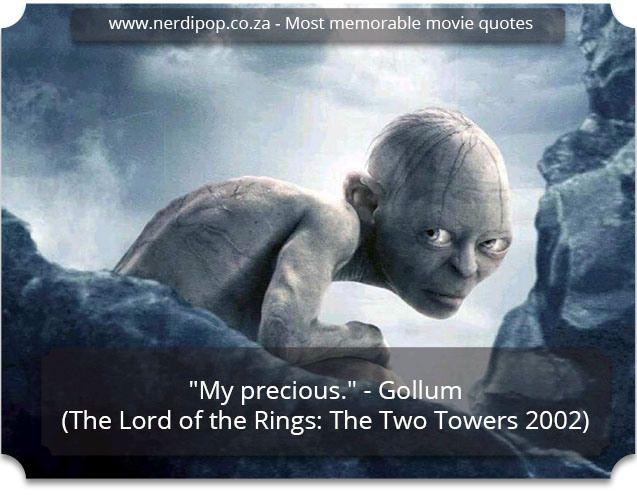 Most memorable movie quotes - Gollum