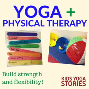 Build Strength And Flexibility Through Yoga For Kids Our Guest Today Is Leslie Nilsen