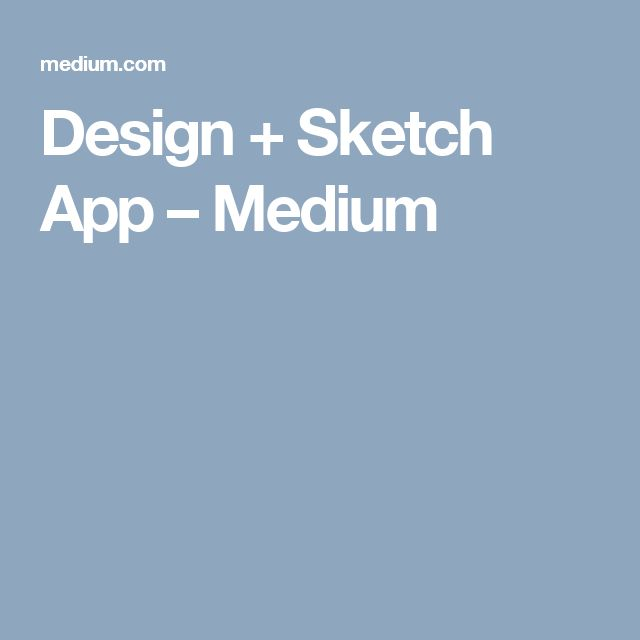 App Design + Sketch App  - The best collection of articles, tips, tutorials, and stories on designing and prototyping with Sketch and beyond