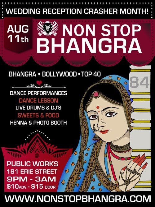 "SAN FRANCISCO, CA  August 11th  Non-Stop Bhangra  ""Crash an Indian Wedding Reception"", without the guilt of not being invited."