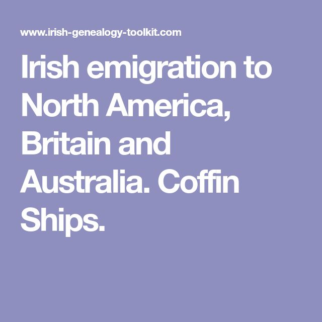 Irish emigration to North America, Britain and Australia. Coffin Ships.
