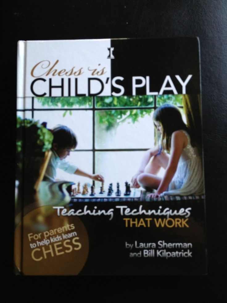 15 best play chess images on pinterest chess games and playing games chess is childs play teaching kids how to play chess fandeluxe Image collections