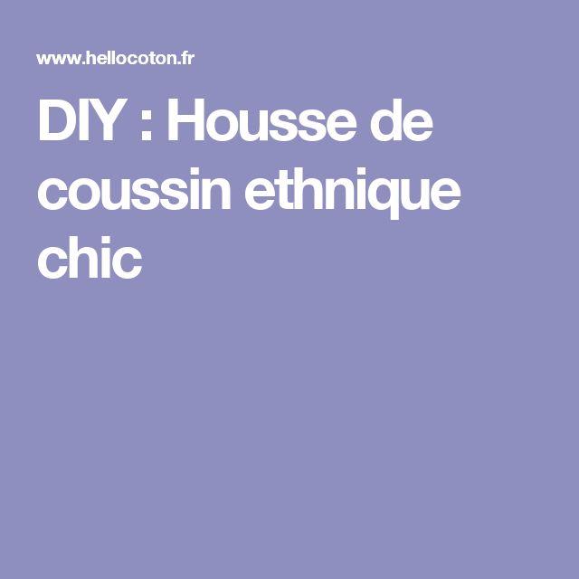 DIY : Housse de coussin ethnique chic