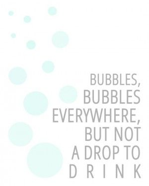 Willy Wonka Quotes Willy wonka quote, bubbles,                                                                                                                                                                                 More