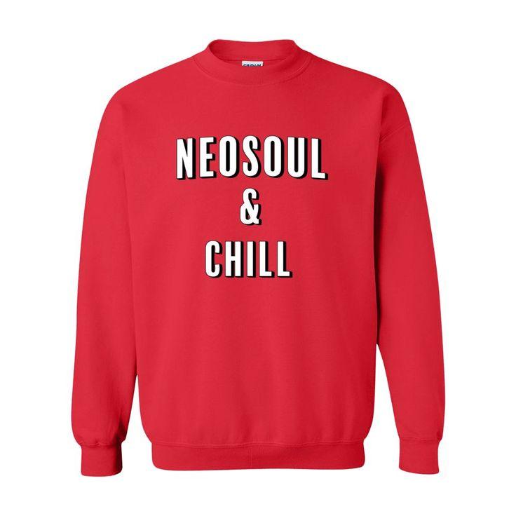 Neosoul & Chill - Sweatshirt