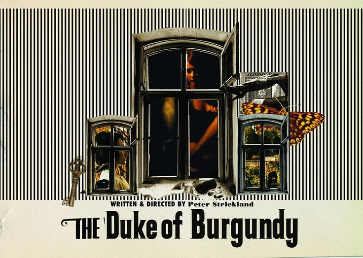The Duke of Burgundy (2014) - directed by Peter Strickland. Excellent movie about a woman who studies butterflies and moths tests the limits of her relationship with her lover. 10/10 with a lot of hungarian actresses.