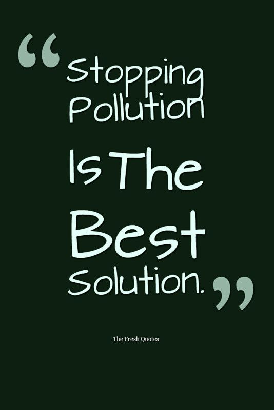 72 environment quotes  u0026 slogans  u2013 save our beautiful earth