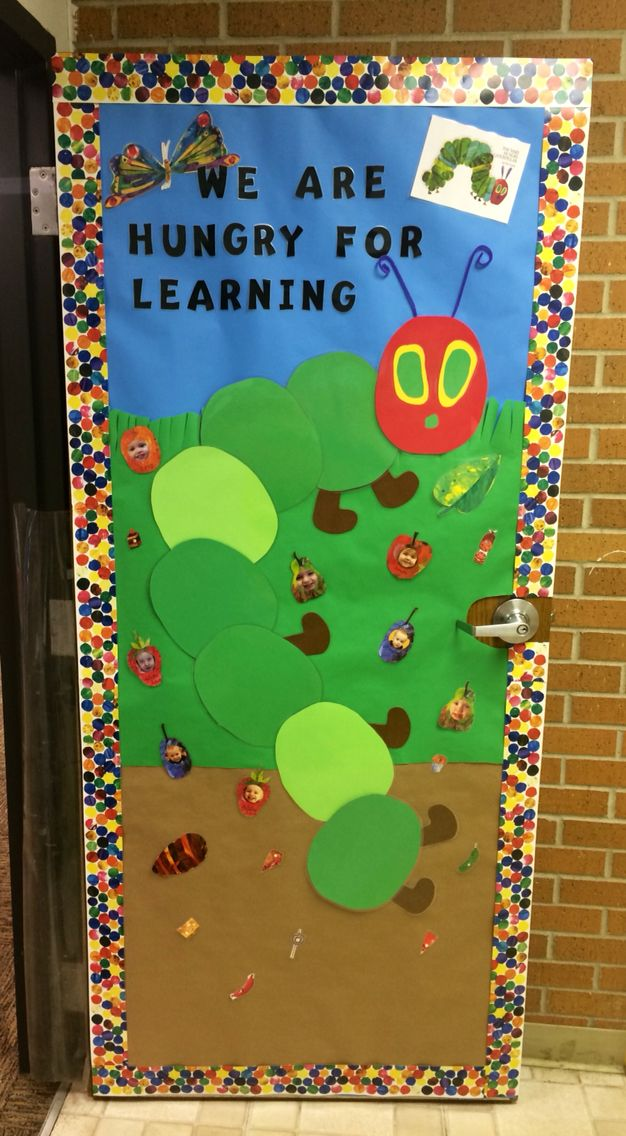 The Very Hungry Caterpillar classroom door idea.