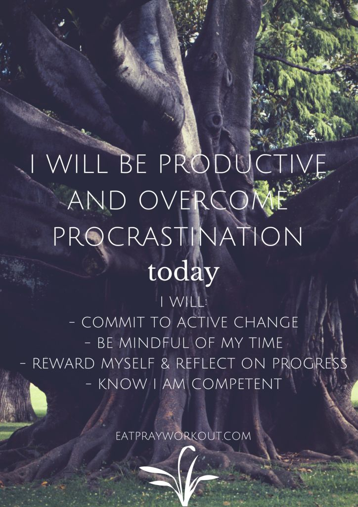 Great article on how to overcome procrastination be be productive with your time. Love this commitment poster! PDF available so you can print to put above your desk.   Overcoming procrastination - Eat Pray Workout