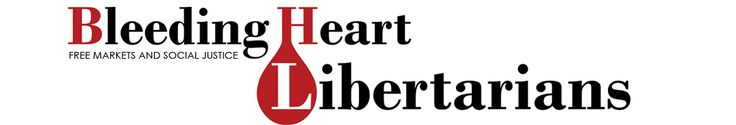 Bleeding Heart Libertarians: a blog about free markets and social justice. http://bleedingheartlibertarians.com/