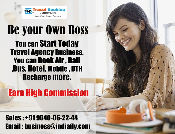 Be your Own Boss, You can Start Today Travel Agency Business. You can Book Air , Rail ,Bus, Hotel, Mobile , DTH Recharge more. http://www.travelbookingagent.in/