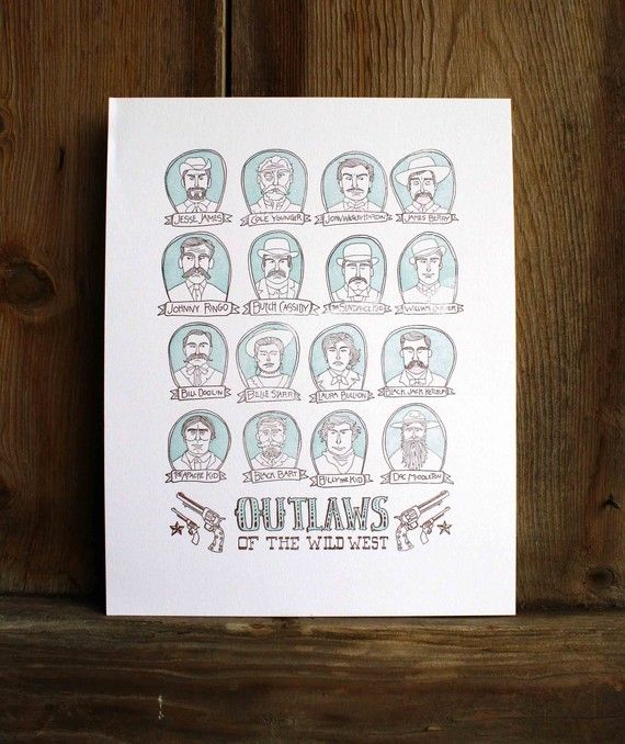 Outlaws of the Wild West. Letterpress print by 1canoe2.