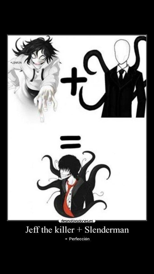 Slender and jeff, I TOTALLY SHIP THEM IF THAT'S WHAT THEY ...