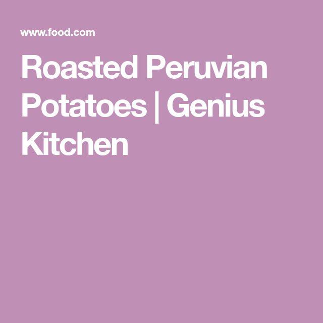 Roasted Peruvian Potatoes   Genius Kitchen