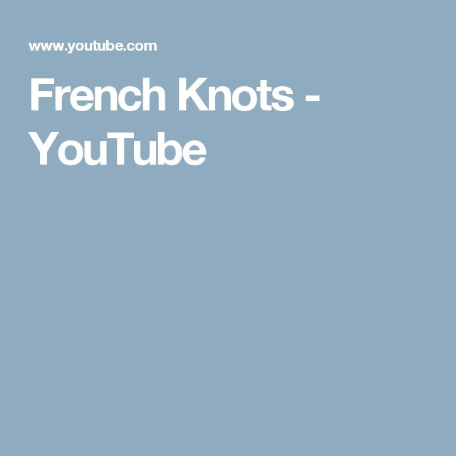French Knots - YouTube