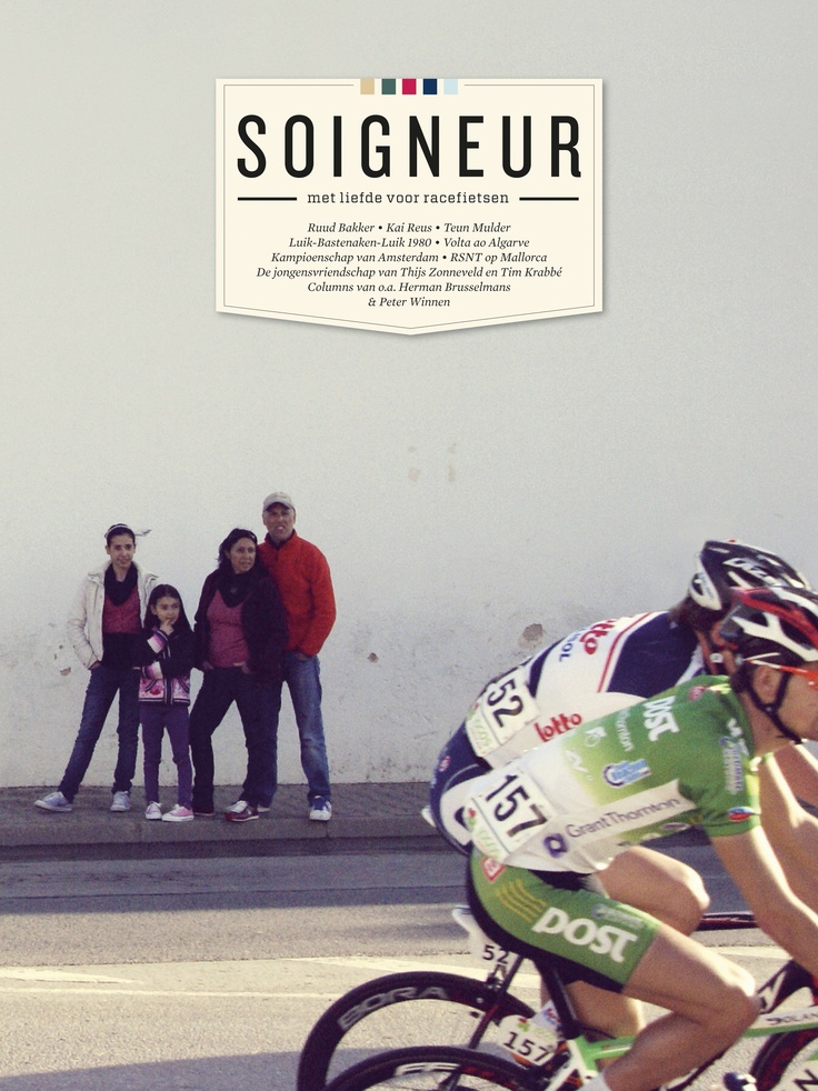 Soigneur is a dutch magazine, for the love of cycling.