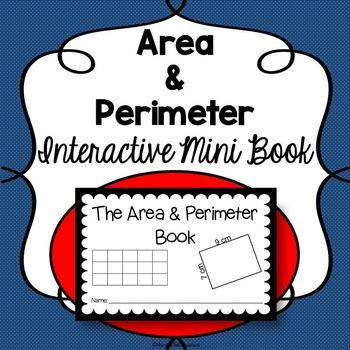 The Area and Perimeter Interactive Mini Book is a valuable tool that will help your students learn to calculate area and perimeter. It is full of helpful hints and strategies and will guide your students while they develop independence with these important math concepts.The books are so easy and quick to prepare!