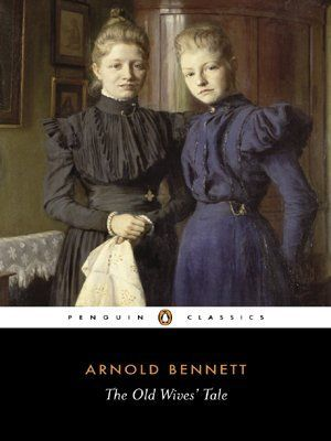 The Old Wives Tale (Penguin Classics) by Arnold Bennett, http://www.amazon.co.uk/dp/0141442115/ref=cm_sw_r_pi_dp_jw7vrb0RE15VD