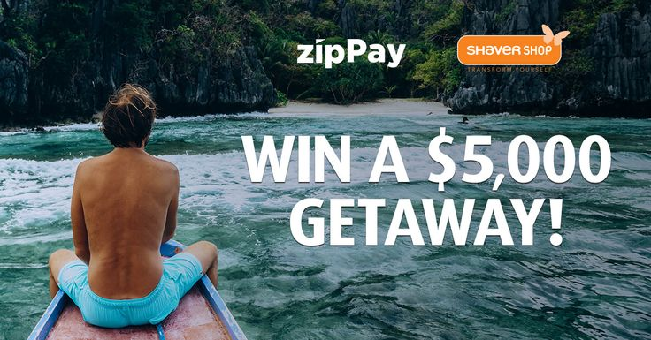 ENTER NOW for your chance to WIN a $5,000 getaway thanks to zipPay and Shaver Shop. PLUS 50 x $50 Shaver Shop vouchers up for grabs!