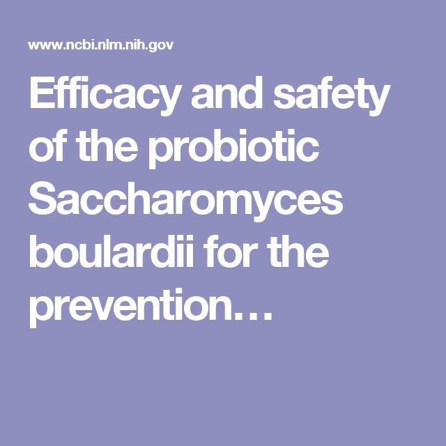 Efficacy and safety of the probiotic Saccharomyces boulardii for the prevention…