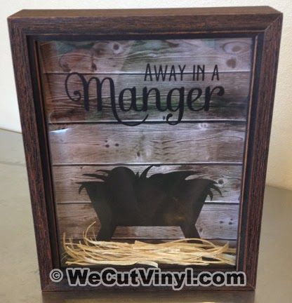 Away in a Manger vinyl decal - looks amazing on the shadow box!