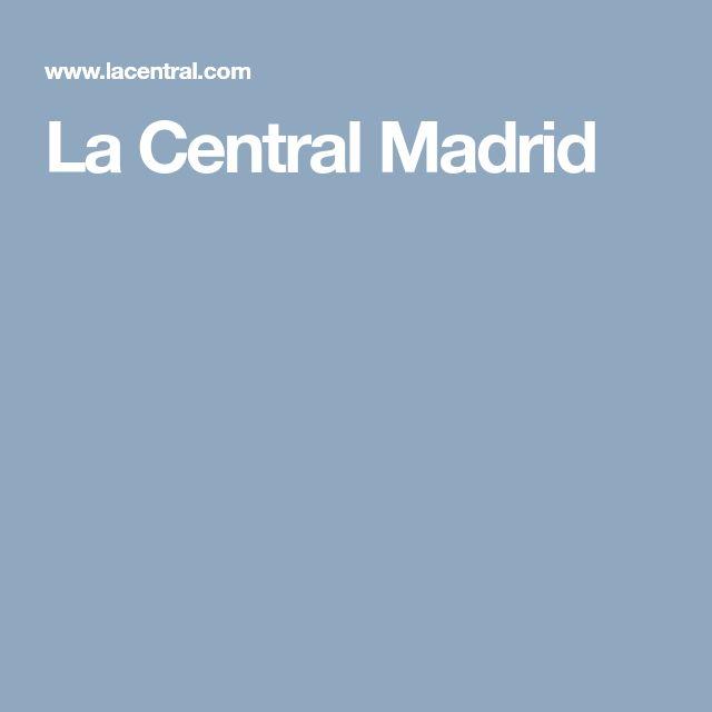 La Central Madrid