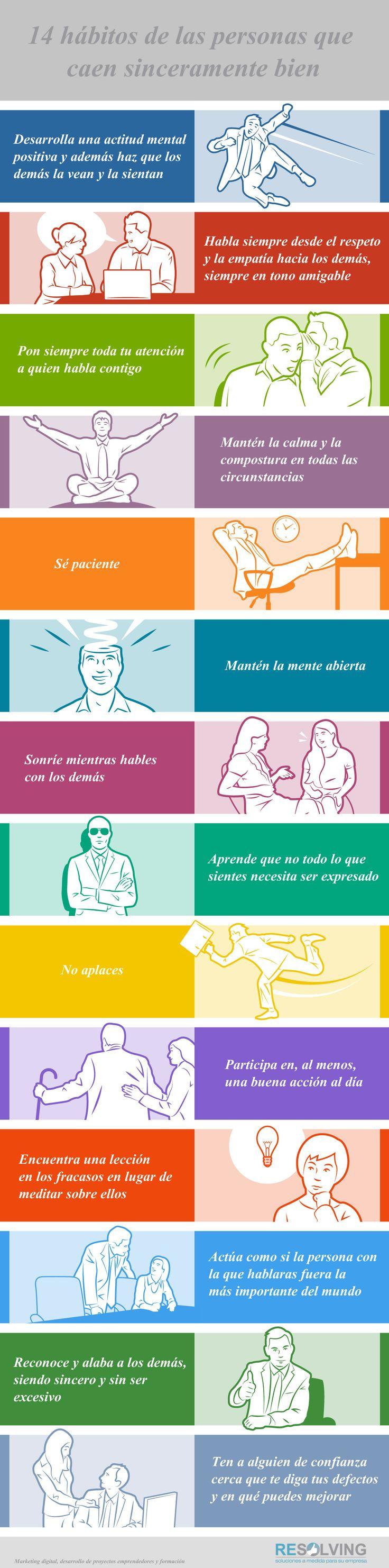 Hola: Una infografía con14 hábitos de las personas que caen sinceramente bien. Vía Un saludo