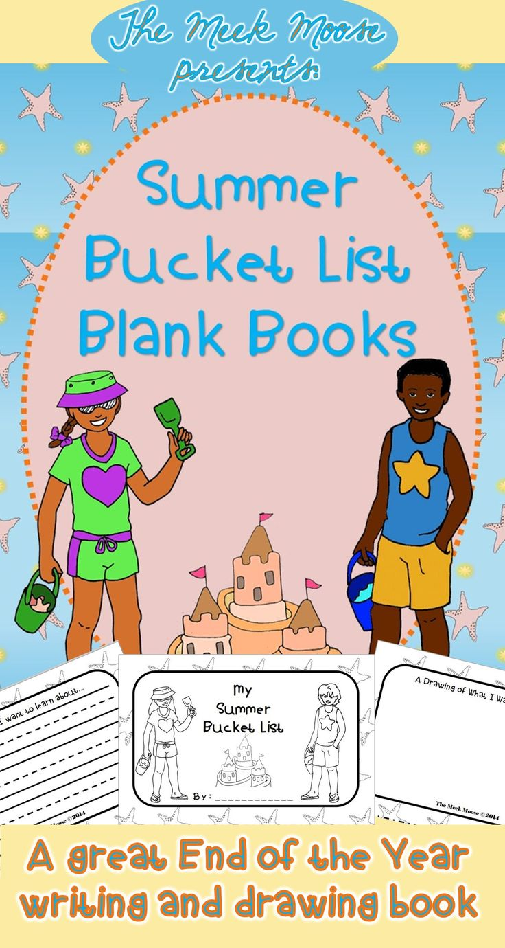 #EOY #bucketlist #booklet #summer A blank booklet for kids to write AND draw about their summer plans.  Cover options for girls and boys.