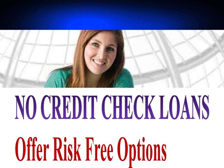 No Credit Check Loans Designed For Online Cash Help without No Collateral
