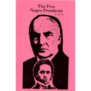 —The Five Negro Presidents: Amazon Com, Worth Reading, History, White People, Books Worth, U.S. Presidents, Negro Presidents, 9780960229482, Rogers