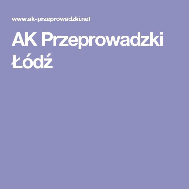 AK Przeprowadzki Łódź