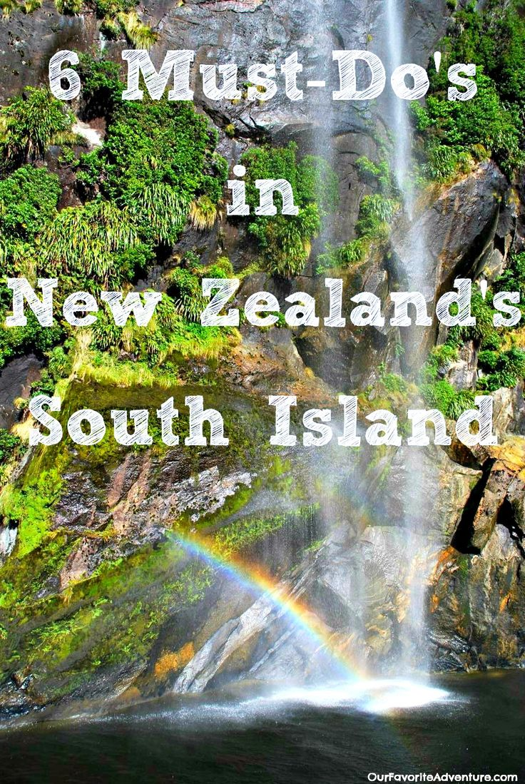 6 Must-Do's New Zealand South Island #NewZealand #adventure