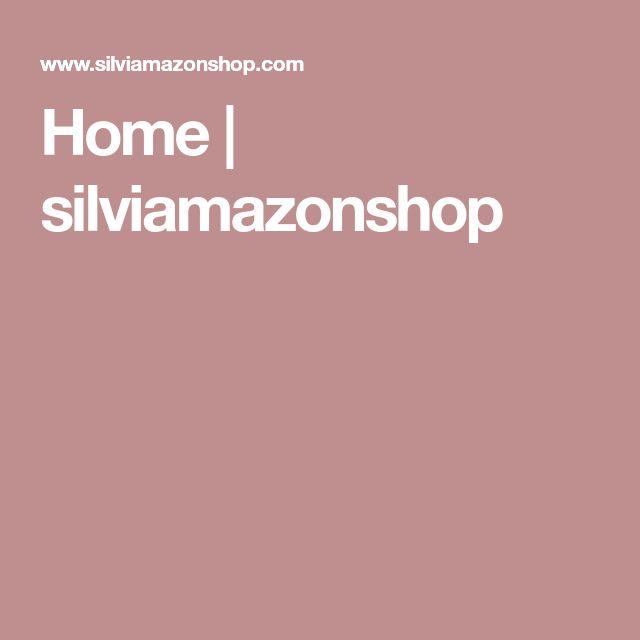 Home | silviamazonshop