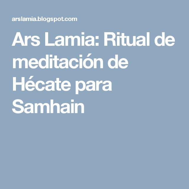 Ars Lamia: Ritual de meditación de Hécate para Samhain