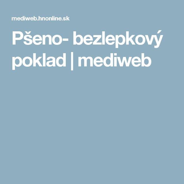 Pšeno- bezlepkový poklad | mediweb