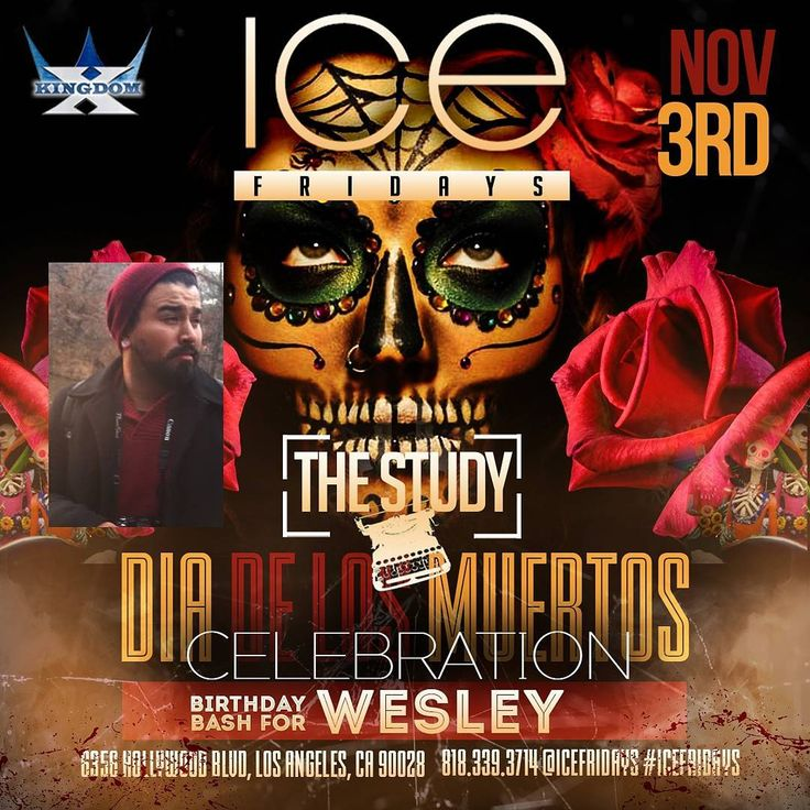 Tonight Friday November 3rd come join us for our #DiadelosMuertos Celebration at #IceFridays inside The Study in Hollywood -Birthday Celebration for: Maria Maribel Kaylene Anthony Wesley and more Drink Specials thru the night -$200 Ciroc b4 11 -2 Bottles of 500 plus tax and tip -$2 Tacos  and Bacon dogs  Along with:  @Djkikointhemix @djrigo269t @djstarchild11 -Hip-hop  Top 40's  Cumbias  Merengue  Bachata  Rock En Español  #FREEOnTheGuestlist til 11pm  Guestlist | Birthdays | Bottle Service…