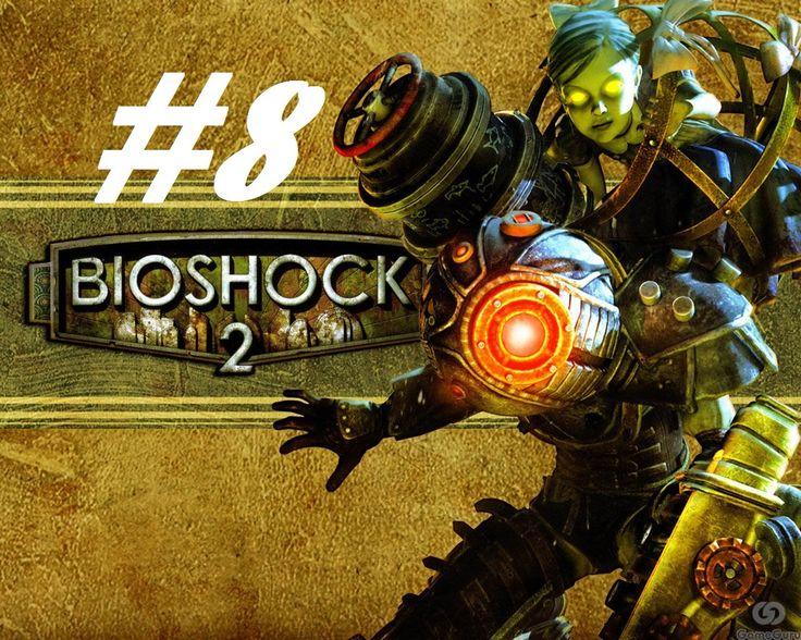 BioShock 2 - I set you on fire! [Part 8]