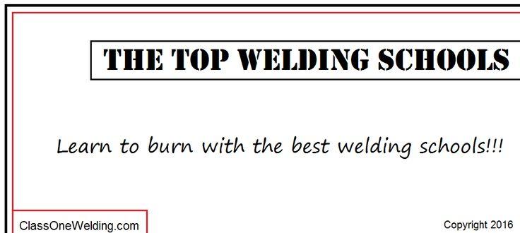 The Top Welding Schools (USA)
