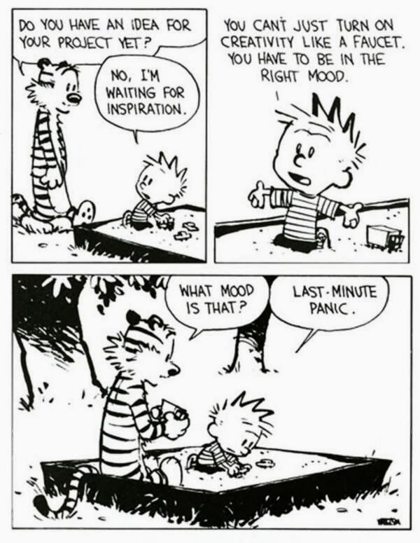One reason why I still love Watterson's Calvin and Hobbes is that I often still relate to Calvin's character.