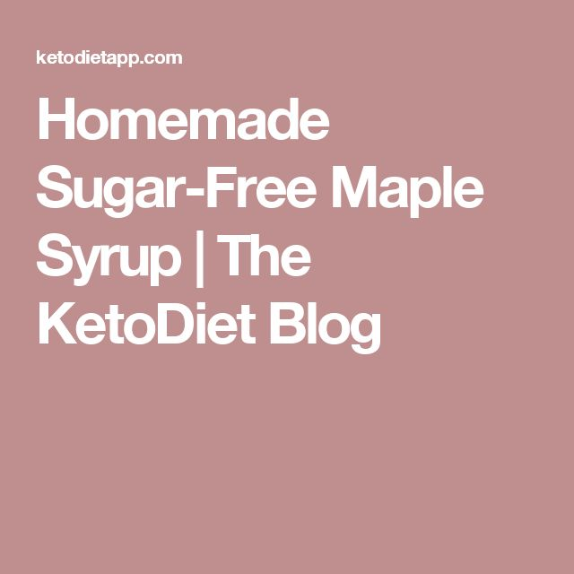 Homemade Sugar-Free Maple Syrup   The KetoDiet Blog