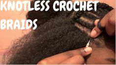 HOW TO: Install Knotless crochet braids
